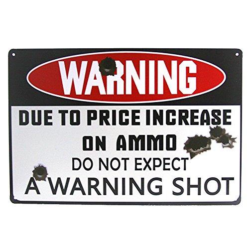 dingleiever DL- a Warning Shot Tin Signs Tin