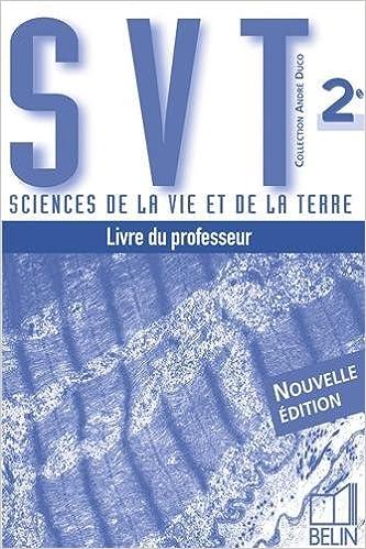 En ligne Sciences de la vie et de la terre 2e : livre du professeur pdf epub