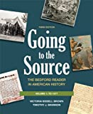 img - for Going to the Source : The Bedford Reader in American History book / textbook / text book
