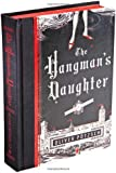 The Hangman's Daughter (A Hangman's Daughter Tale)