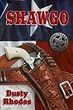 Shawgo, Dusty Rhodes, 0981579590