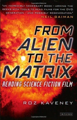 Download From Alien to The Matrix: Reading Science Fiction Film PDF