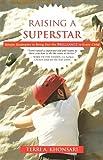 Raising a Superstar, Terri A. Khonsari, 1599320460
