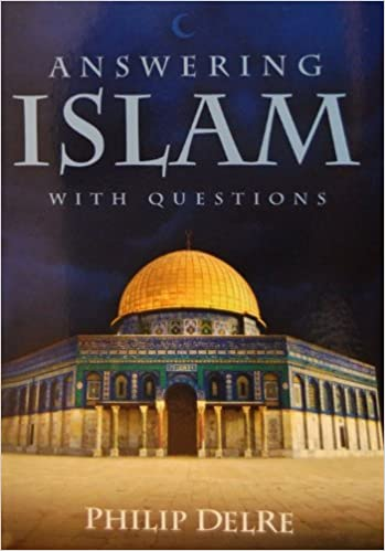 Answering Islam With Questions: Philip Delre: Amazon.com: Books