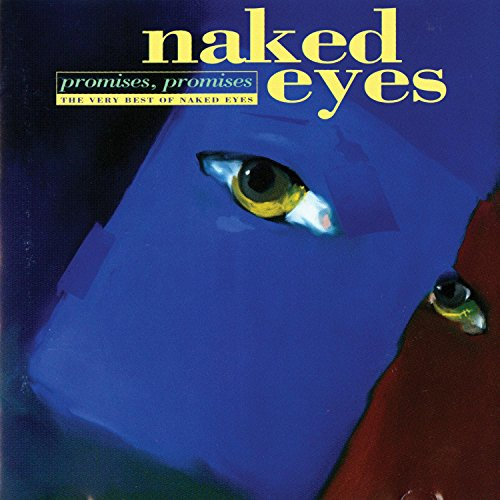 Promises, Promises: The Very Best of Naked Eyes