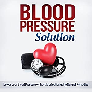 Blood Pressure Solution Audiobook