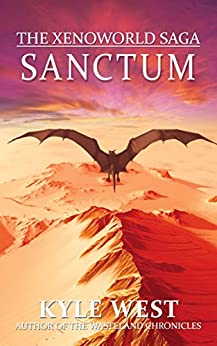 Sanctum (The Xenoworld Saga Book 4) by [West, Kyle]