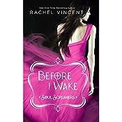 Before I Wake | Rachel Vincent