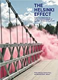 img - for The Helsinki Effect: Public Alternatives to the Guggenheim Model of Culture-Driven Development book / textbook / text book