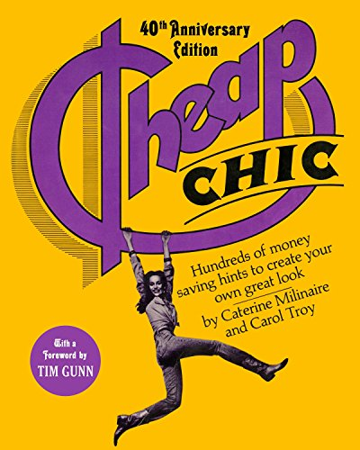 Cheap Chic: Hundreds of Money-Saving Hints to Create Your Own Great Look -