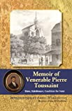 Memoir of Pierre Toussaint, Hannah Lee, 0982794398