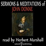 The Sermons & Meditations Of John Donne | John Donne