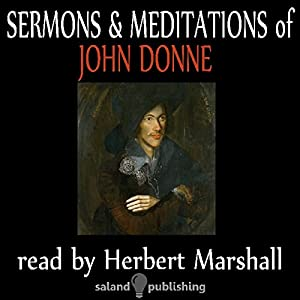 The Sermons & Meditations Of John Donne Audiobook
