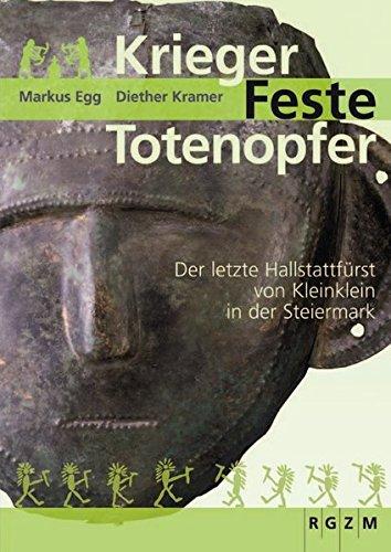 Krieger - Feste - Totenopfer (Römisch Germanisches Zentralmuseum / Mosaiksteine. Forschungen am Römisch-Germanischen Zentralmuseum, Band 1)