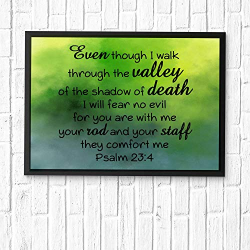 HaiGuoQu Even Though I Walk Through The Valley of The Shadow of Death, I Will Fear no Evil, for You are with me.Bible Verse Wall Art,Scripture Gifts,Bible Quote Print,Christian Art Framed 16x12in (Valley Of The Shadow Of Death Quote)