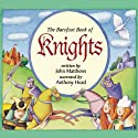 Knights Audiobook by John Matthews Narrated by Anthony Head