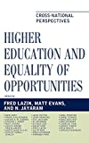 img - for Higher Education and Equality of Opportunity: Cross-National Perspectives (Studies in Public Policy) book / textbook / text book