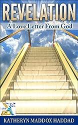 Revelation:  A Love Letter From God