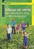 Educar en verde.: 021 (Familia Y Educación)