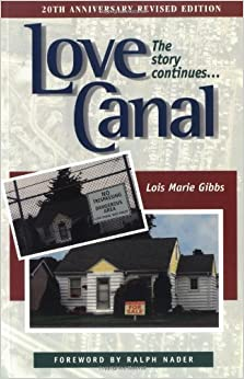 Book Love Canal: The Story Continues... by Lois Marie Gibbs (1998)