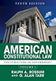 1: American Constitutional Law, Volume I: The Structure of Government