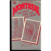 Montreal : the days that are no more