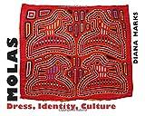 Molas: Dress, Identity, Culture