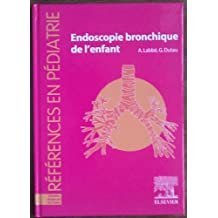 ENDOSCOPIE BRONCHIQUE DE L'ENFANT