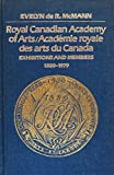 img - for Royal Canadian Academy of Arts: Exhibitions and Members, 1880-1970 book / textbook / text book