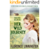 Seeing Ranch: Her Wild Journey (A Western Historical Romance Book)