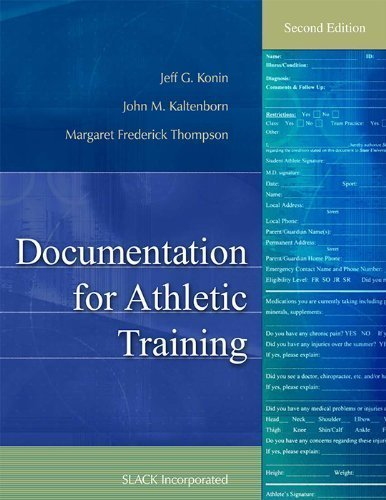 Documentation for Athletic Training 2nd (second) Edition by Konin PhD ATC PT FACSM, Jeff G., Kaltenborn MS ATC CES, published by Slack Incorporated (2011)