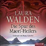 Die Spur des Maori-Heilers | Laura Walden