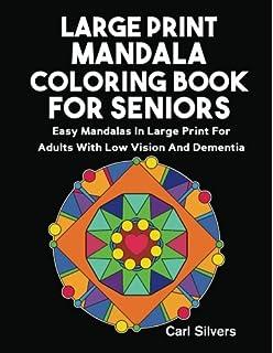 Large Print Mandala Coloring Book For Seniors Easy Mandalas In Adults With