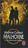 Malhorne, Tome 4 : La Matière des songes par Camut