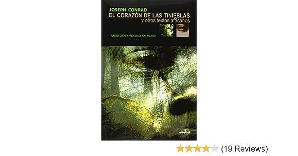 El corazón de las tinieblas: y otros textos africanos: Joseph; Bilbao, Jon (tr.) Conrad: 9788494073311: Amazon.com: Books