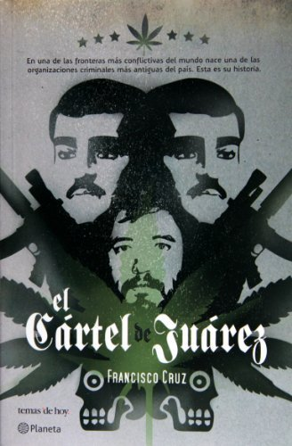 El cartel de Juarez (Spanish Edition) by Francisco Ruiz ...