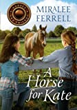 img - for A Horse for Kate (Horses and Friends) book / textbook / text book