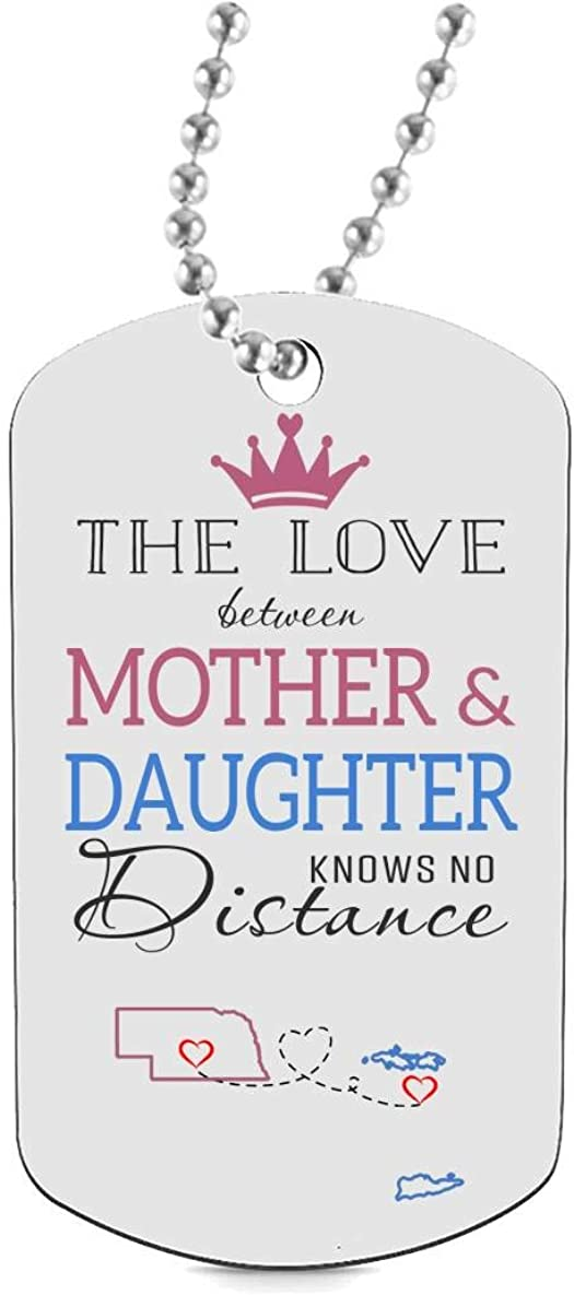Funny Gifts for Mom HusbandAndWife for Long Distance Dog Tag Necklaces Jewelry Two State Nebraska NE US Virgin Islands VI The Love Between Mother /& Daughter Knows No Distance