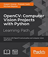 OpenCV: Computer Vision Projects with Python Front Cover