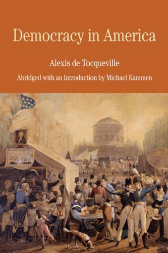 Democracy in America: Abridged with an Introduction by Michael Kammen (Bedford Cultural Editions Series) by Alexis de Tocqueville (2008-08-08)