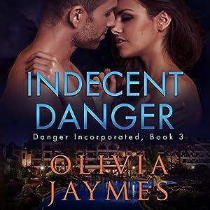 Indecent Danger Audiobook