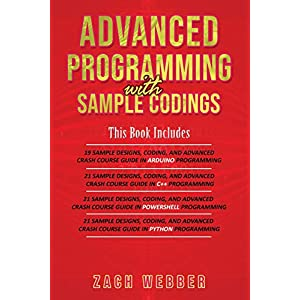 Advanced-Programming-With-Sample-Codings-4-Books-In-1-Arduino-C-Powershell-and-Python-Programming-with-Sample-Designs-and-Codings-Paperback--9-Dec-2018