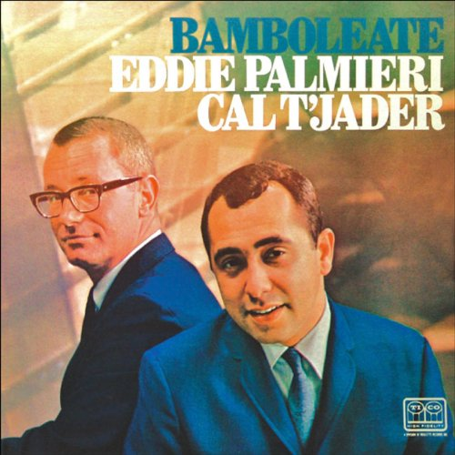 Eddie Palmieri - 癮 - 时光忽快忽慢,我们边笑边哭!