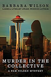 Murder in the Collective (The Pam Nilsen Mysteries Book 1)