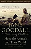 Hope for Animals and Their World: How Endangered Species are Being Rescued from the Brink: Written by Jane Goodall, 2010 Edition, Publisher: Icon Books Ltd [Paperback]