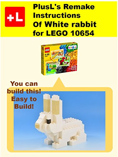 White Rabbit Remake (PlusL's Remake Instructions of White rabbit for LEGO 10654 : You can build the White rabbit out of your own)