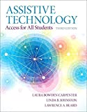 img - for Assistive Technology: Access for all Students, Pearson eText with Loose-Leaf Version -- Access Card Package (3rd Edition) by Laura A. Bowden Carpenter (2014-03-24) book / textbook / text book