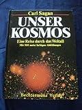 Unser Kosmos. Eine Reise durch das Weltall