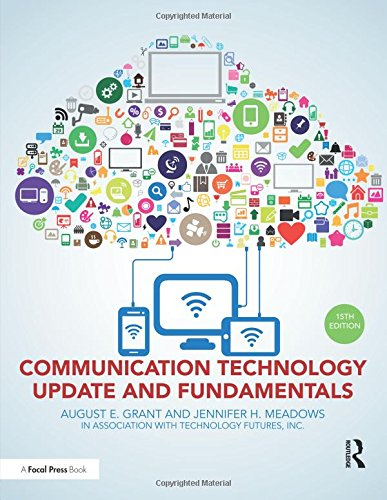 Communication Technology Update and Fundamentals: 15th (Communication Fundamentals)