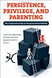 Persistence, Privilege, and Parenting, Timothy M. Smeeding and Markus Jäntii, 0871540312